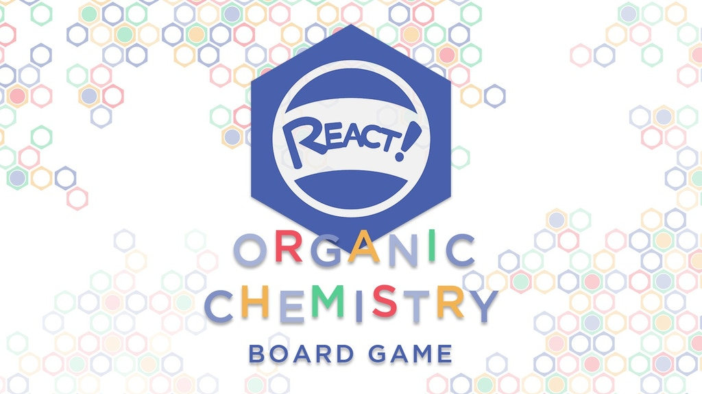 React! - The Organic Chemistry Board Game project video thumbnail