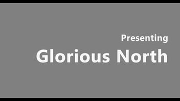 Glorious North Season 1