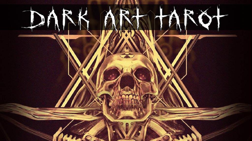 The Dark Art Tarot Project project video thumbnail