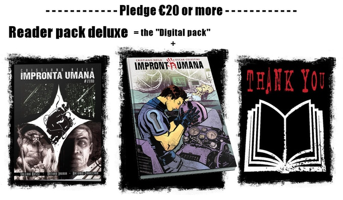 The reader pack deluxe includes more over a paperback copy of IMPRONTAUMANA #ZERO