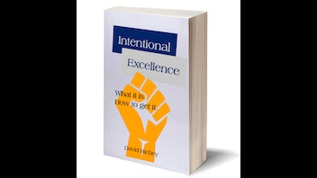 Intentional Excellence. What it is. How to get it.