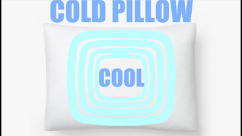 Cold Pillow