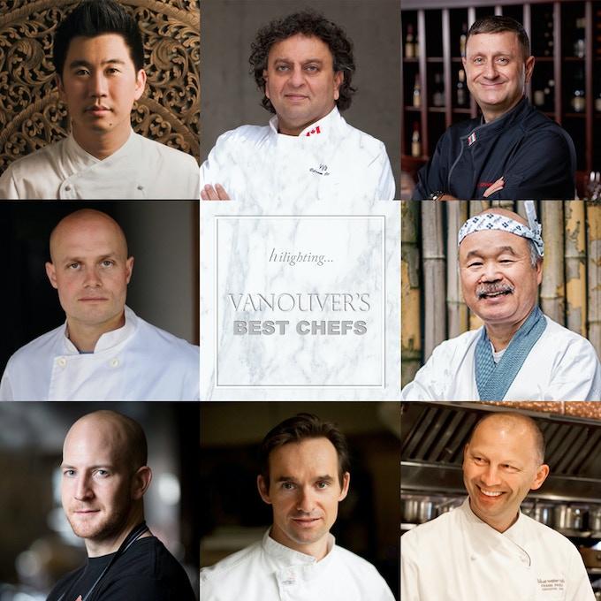 Notable Chefs (from left to right, top to bottom): Angus An, Vikram Vij, Pino Posteraro, Nico Scheurmans, Hidekazu Tojo, Trevor Bird, Thomas Haas, and Frank Pabst.