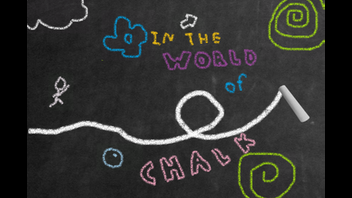 In The World Of Chalk