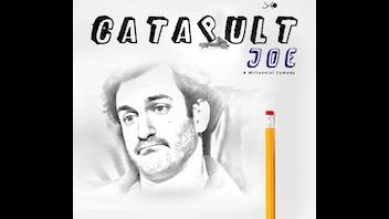 Catapult Joe - TV Pilot