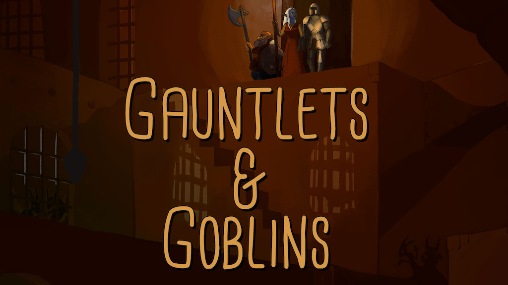Gauntlets & Goblins project video thumbnail