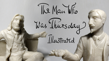 The Man Who Was Thursday - Illustrated with Sculptures
