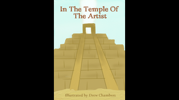 In the Temple of the Artist - Drew Chambers