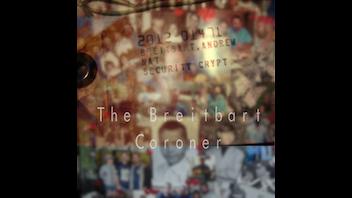 The Breitbart Coroner
