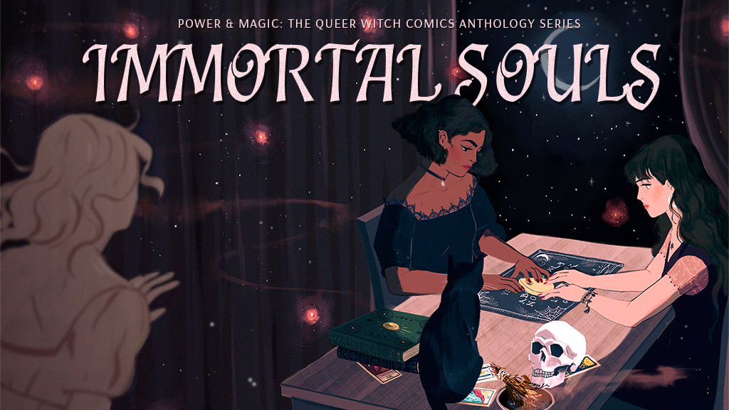 IMMORTAL SOULS (The Next Queer Witch Comics Anthology) project video thumbnail