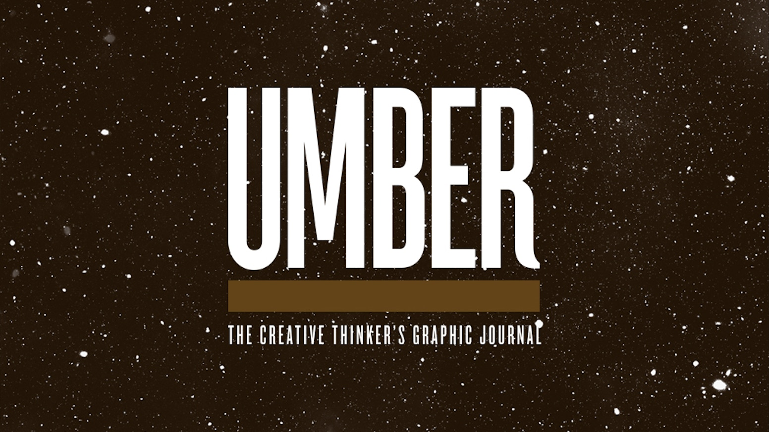 Umber Magazine is the creative thinker's graphic journal. A printed publication that focuses on culture, visual ideas and design.