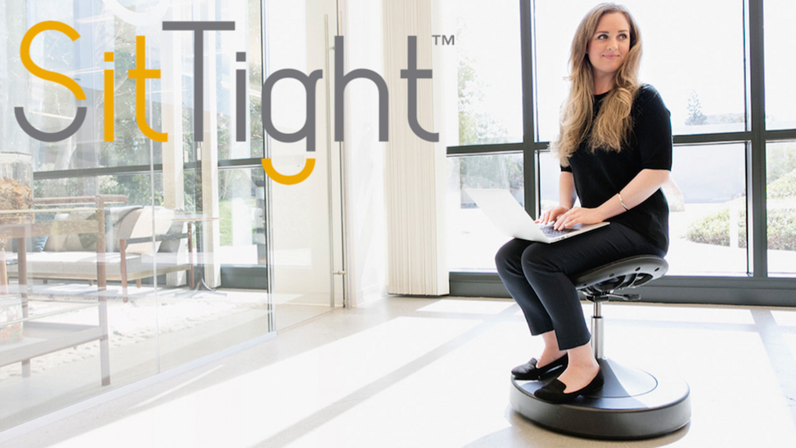 Our chair transforms sitting into an activity that improves your health by using your body's natural ability to balance - sit tight.