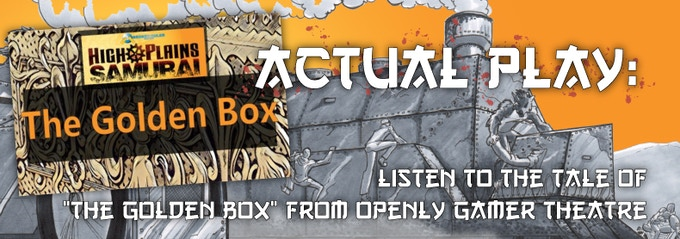 Listen to the tale of The Golden Box on Openly Gamer Theatre