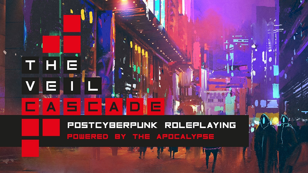 The Veil: Cascade, a post-cyberpunk roleplaying game project video thumbnail