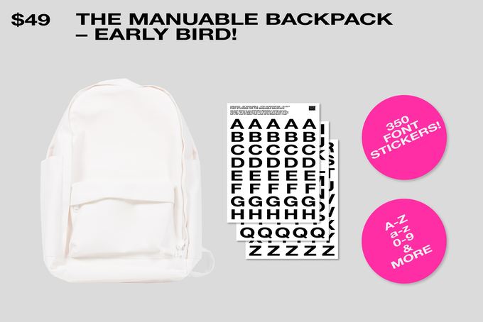 The Backpack [inner lining color of your choice] + Set of 350 font stickers!