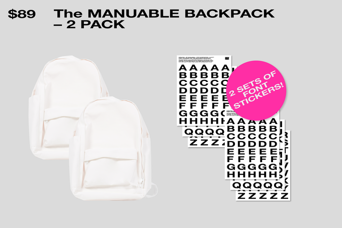 The Backpack 2 Pack! Includes a complete set of font stickers for each.