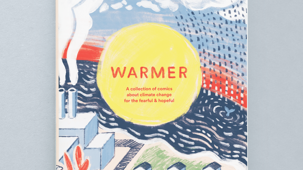 Warmer: A collection of poetry comics about climate change project video thumbnail