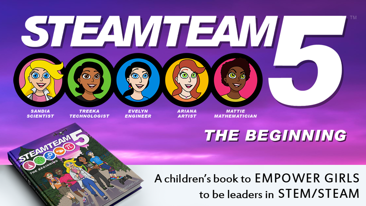 A children's book about five amazing girls who use science, technology, engineering, art, and math to do amazing things.