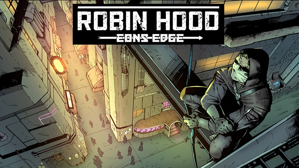 """Robin Hood: Eons Edge #1"" A Cyberpunk Robin Hood Comic Book project video thumbnail"