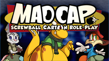 MADCAP: Screwball Cartoon Role-Play for Tabletop