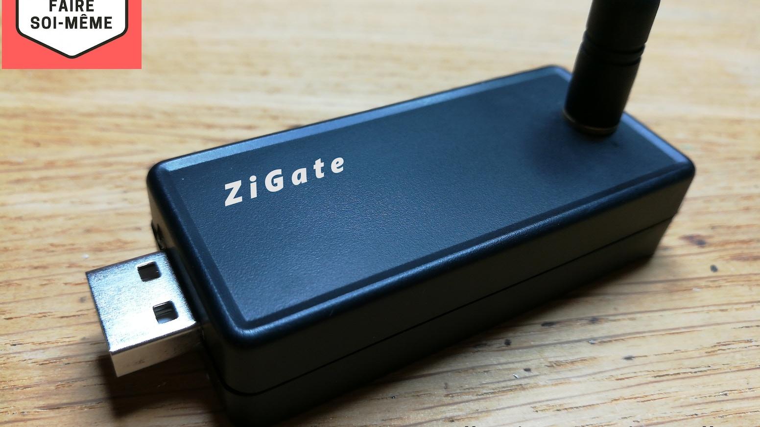 La ZiGate est une passerelle ZigBee compatible ZHA et ZLL pour les box domotiques.