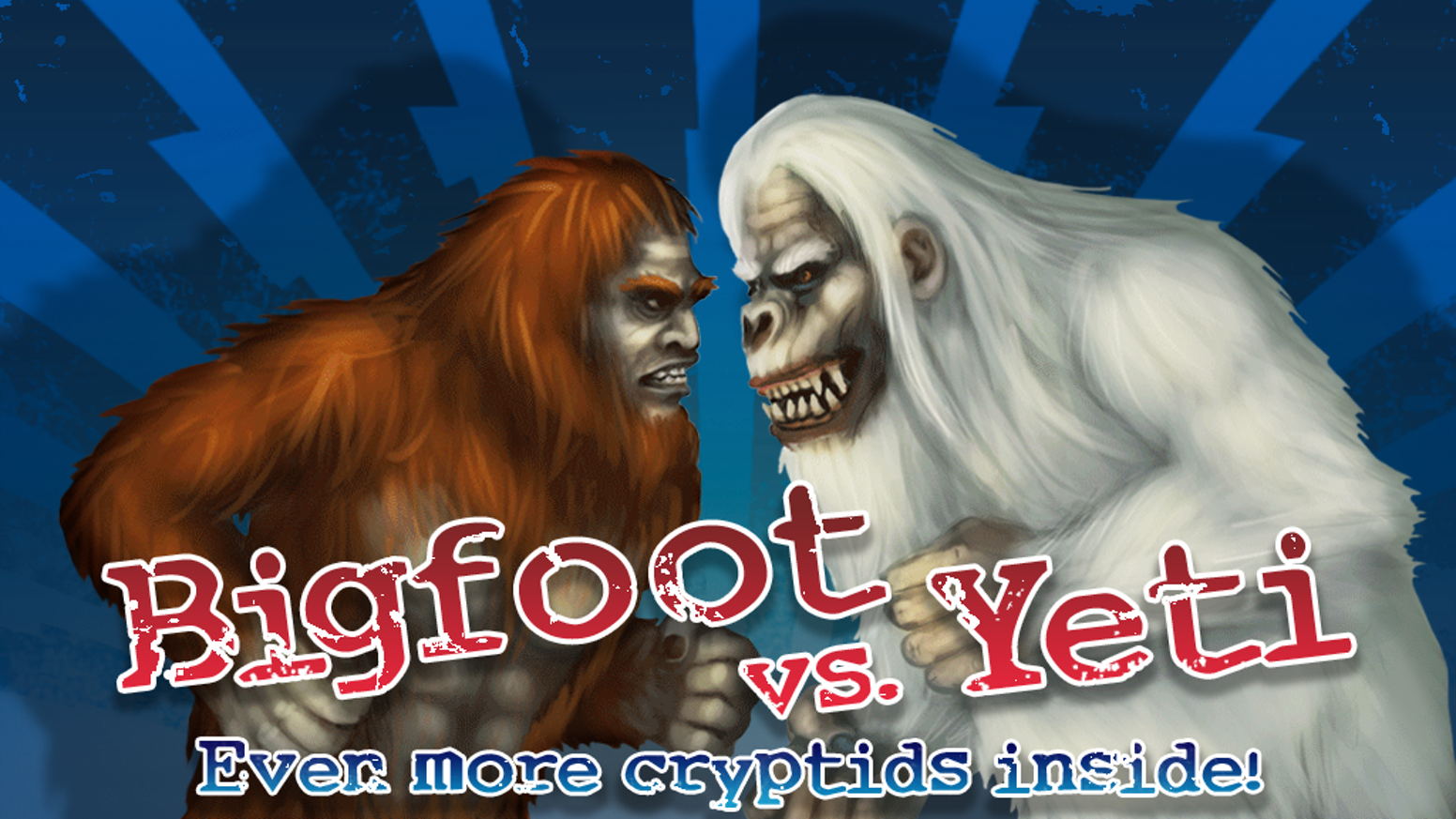 A battle is brewing between Bigfoot the king of cryptids and his abominable cousin the Yeti, who is sick of being left out in the cold.