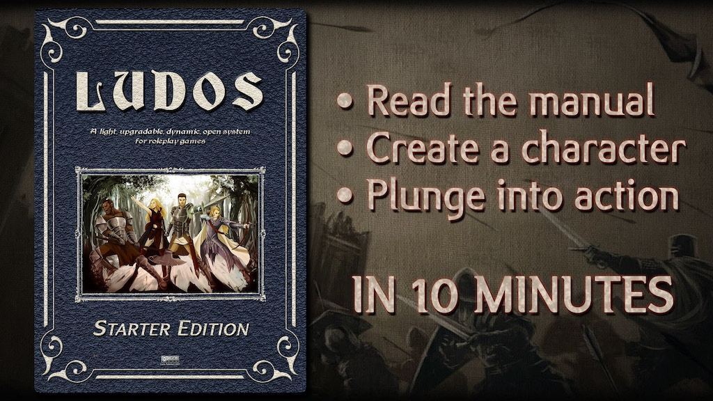 Tired of reading tons of pages before going into adventures and throwing dices? LUDOS is what you need!