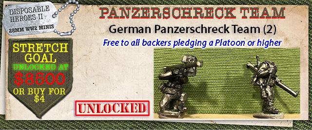 Stretch Goal $8500 - German Panzerschreck Team