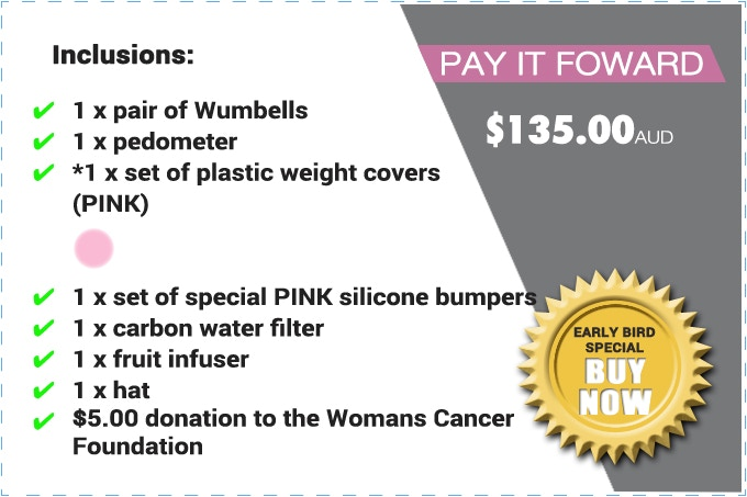 """PLEASE NOTE: THE """"PAY IT FOWARD"""" PACK CONSISTS OF *PLASTIC WEIGHT COVERS (NOT REAL WEIGHTS). 1 x SPECIAL PINK SILICONE BUMPERS THAT GLOW IN THE DARK. $ 5.00 donation given to the Woman's Cancer Foundation FOR EVERY WUMBELLS PAY IT FORWARD PACK SOLD."""