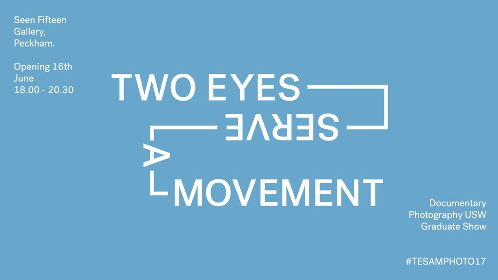 Two Eyes Serve A Movement -Documentary Photography Grad Show project video thumbnail