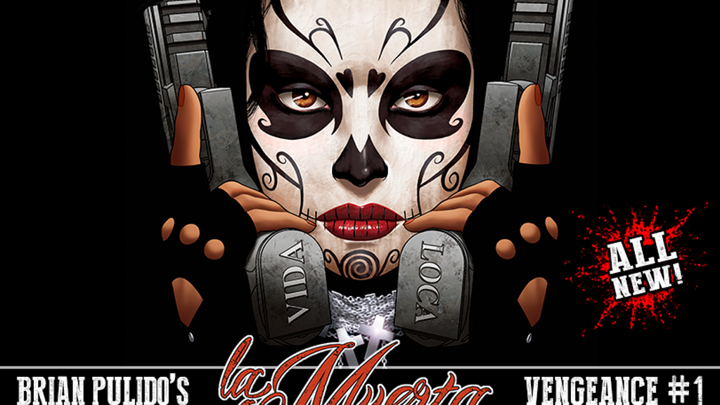 B. PULIDO'S NEWEST GRAPHIC NOVEL: LA MUERTA #1: VENGEANCE! project video thumbnail