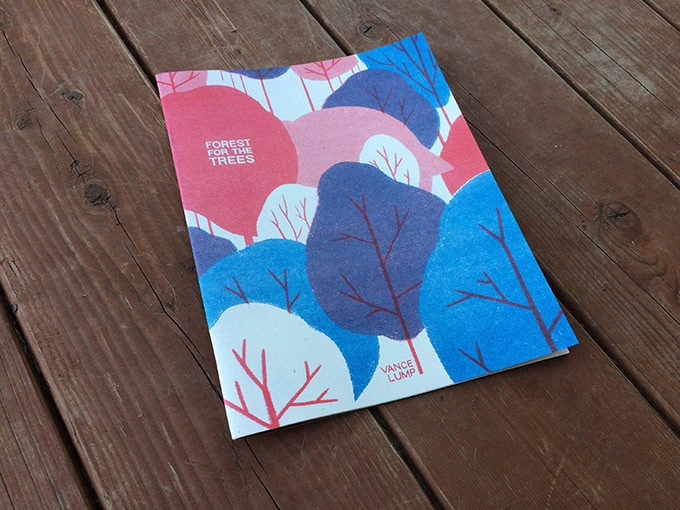 16-page, 2 color Forest For The Trees art zine