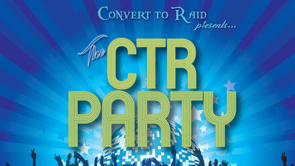 Convert to Raid Presents: The CTR Party 2017! project video thumbnail