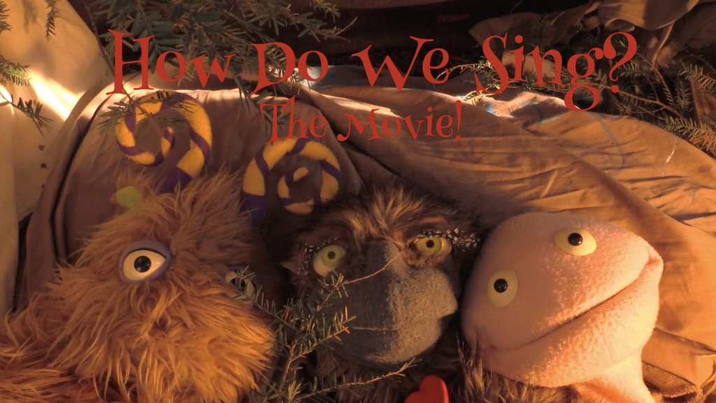 How Do We Sing? The Movie! project video thumbnail