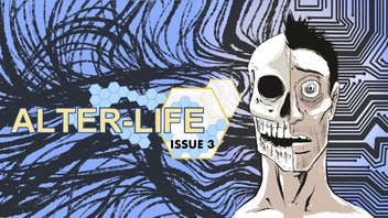 Alter-Life: Issue 3 of 5 (Limited Comic Series)