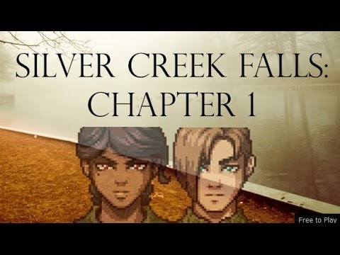 Play Silver Creek Falls Chapter 1 for Free