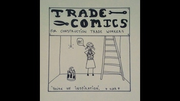 Trade Comics, for construction trade workers. A Comic Book.