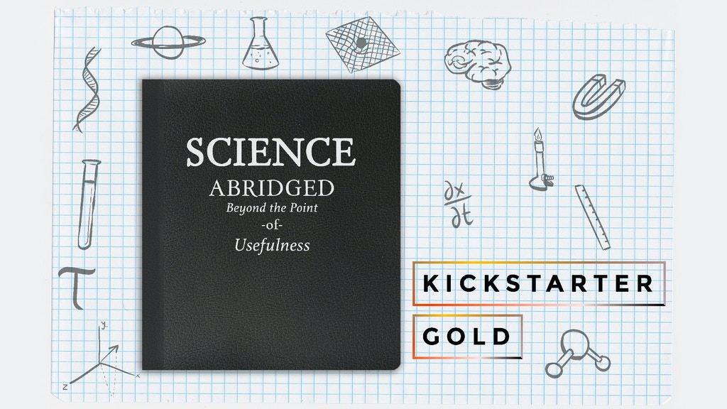 Kickstarter Gold: Science Abridged project video thumbnail
