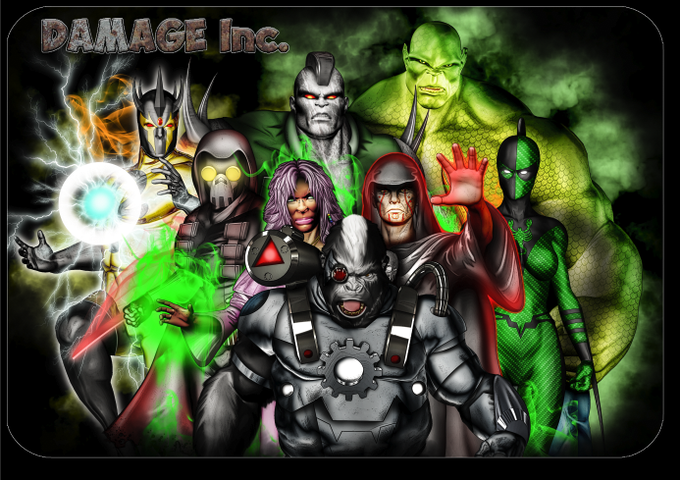 Damage Inc! As seen in Power Company #1 (Overcast, Sebek, Priestess Danielle, Brimcoal, Cyborilla, Necromage, Abominus, and Poison Arrow)