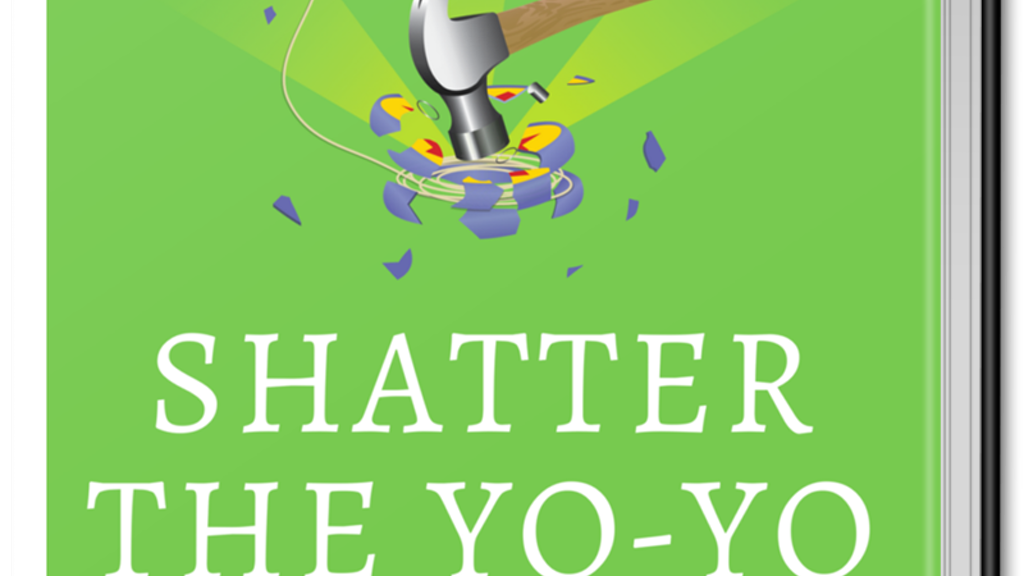 Shatter The Yoyo- Non-Diet Weight Management Book & Program project video thumbnail