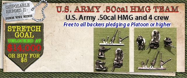 Stretch Goal $14,000 - U.S. Army .50cal HMG and 3 crew