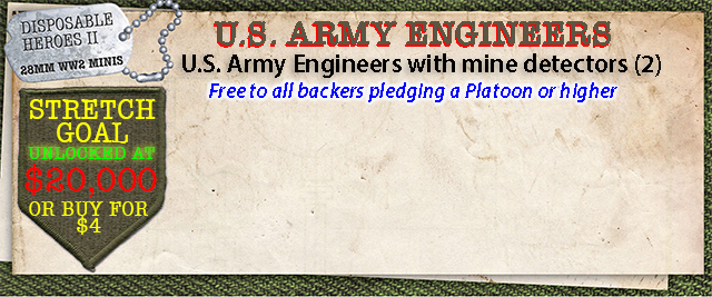 Stretch Goal $20,000 - U.S. Army Engineers with mine detectors