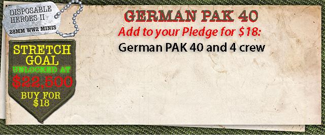 Stretch Goal $22,500 - German PAK 40 and 4 crew