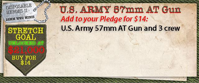 Stretch Goal $21,000 - U.S. Army 57mm AT Gun and 3 crew