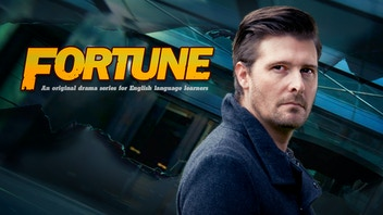 Fortune: A drama series for English language learners