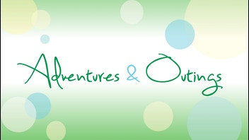 Adventures and Outings Documentary