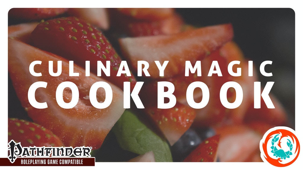 Culinary Magic Cookbook for the Pathfinder Roleplaying Game project video thumbnail