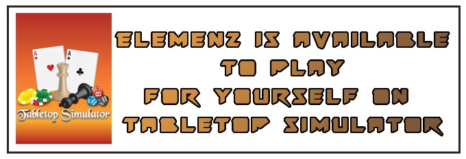 click to play Elemenz on Tabletop Simulator