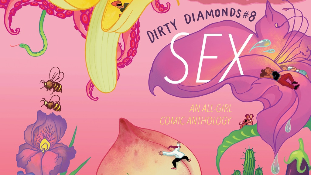Dirty Diamonds #8: Sex (an all-girl comic anthology) project video thumbnail