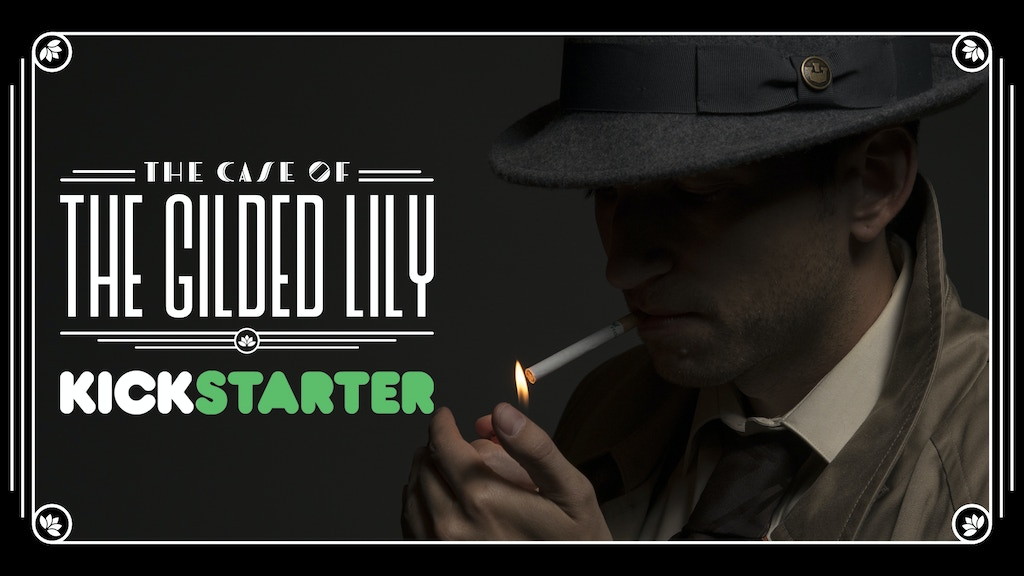 The Case of the Gilded Lily project video thumbnail